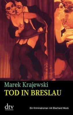 Eberhard-Mock-Reihe Band 1: Tod in Breslau, Marek Krajewski