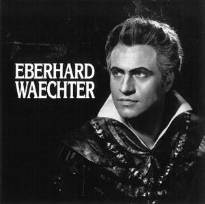 "Eberhard Waechter, Waechter, K""nig, Leitner"