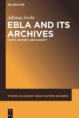 Ebla and Its Archives, Alfonso Archi