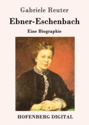 Ebner-Eschenbach, Gabriele Reuter
