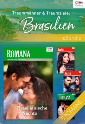eBundles: Traummänner & Traumziele: Brasilien, Anne Mather, Sarah Morgan, Jane Porter, Jennifer Taylor