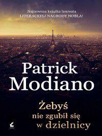 Żebyś nie zgubił się w dzielnicy, Patrick Modiano