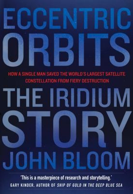Eccentric Orbits, John Bloom