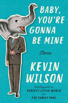 Ecco: Baby, You're Gonna Be Mine, Kevin Wilson
