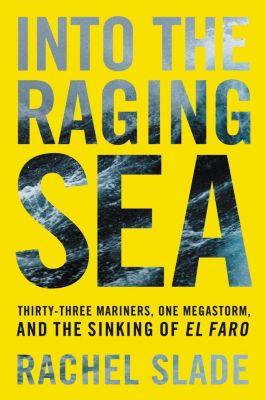 Ecco: Into the Raging Sea, Rachel Slade