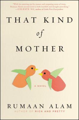 Ecco: That Kind of Mother, Rumaan Alam