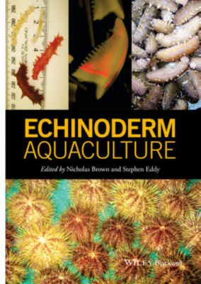 Echinoderm Aquaculture, Steve Eddy, Nicholas Brown