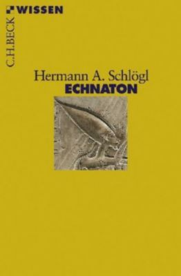 Echnaton, Hermann A. Schlögl