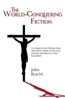 Echo Books: The World-Conquering Fiction, John Bracht