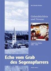 Echo vom Grab des Segenspfarrers, Ida Lüthold-Minder