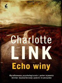Echo winy, Charlotte Link