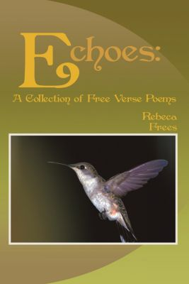 Echoes:, Rebeca Frees