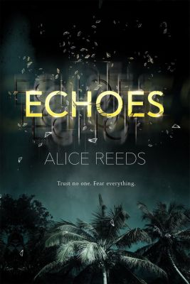 Echoes, Alice Reeds