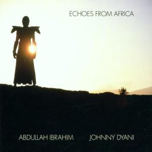 Echoes From Africa, Abdullah Ibrahim