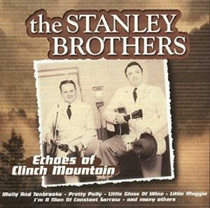 Echoes Of Clinch Mountain, The Stanley Brothers