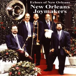 Echoes Of New Orleans, New Orleans Joymakers