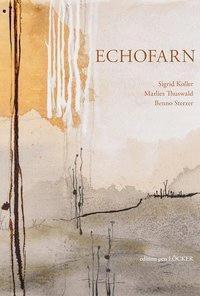 Echofarn, m. Audio-CD - Marlies Thuswald |