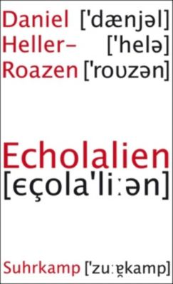 Echolalien, Daniel Heller-Roazen