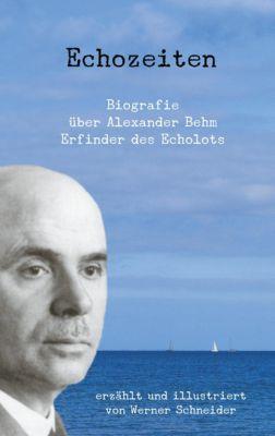 Echozeiten, Werner Schneider