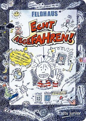 Echt Band 1: Echt abgefahren!, Hans-Jürgen Feldhaus