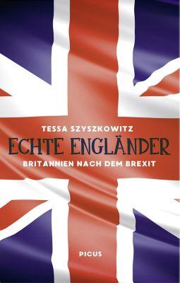 Echte Engländer - Tessa Szyszkowitz pdf epub