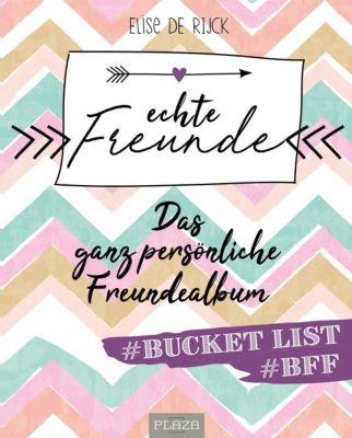Echte Freunde - Elise de Rijck |
