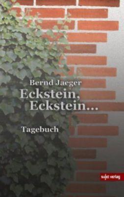 Eckstein, Eckstein ... - Bernd Jaeger |