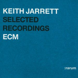 Ecm Rarum 01/Selected Recordings, Keith Jarrett