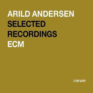 Ecm Rarum 19/Selected Recordings, Arild Andersen