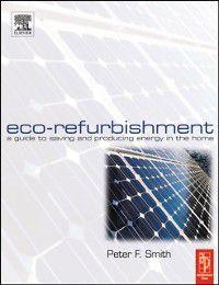 Eco-Refurbishment, Peter F Smith
