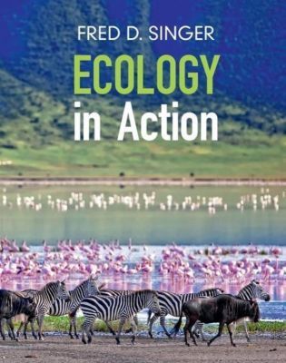 Ecology in Action, Fred D. Singer