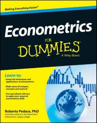 Econometrics For Dummies, Roberto Pedace