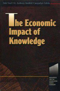Economic Impact of Knowledge, Dale Neef, Tony Siesfeld, Jacquelyn Cefola