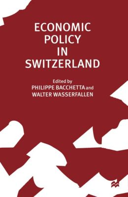 Economic Policy in Switzerland