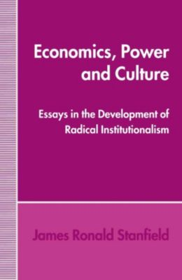 Economics, Power and Culture, James Ronald Stanfield