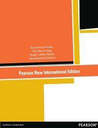 Economics Today: Pearson New International Edition, Roger LeRoy Miller