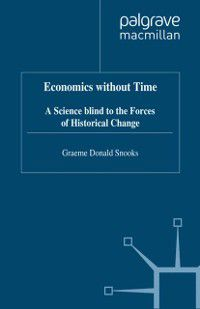 Economics without Time, G. Snooks