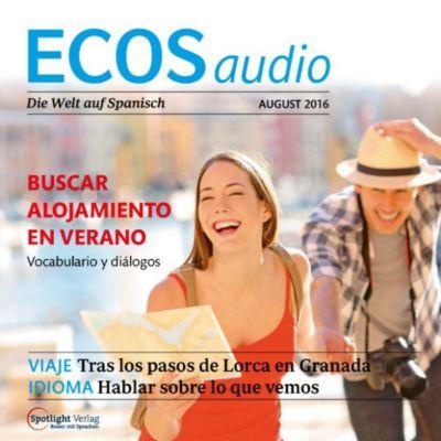 ECOS Audio: Spanisch lernen Audio - Unterkunft suchen im Sommer, Spotlight Verlag