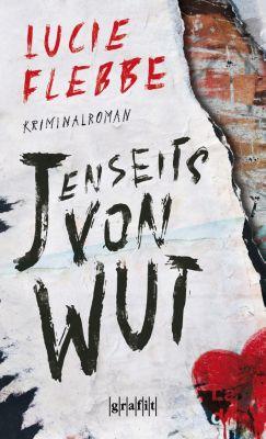 Eddie Beelitz: Jenseits von Wut, Lucie Flebbe