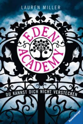 Eden Academy - Du kannst dich nicht verstecken, Lauren Miller