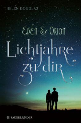 Eden & Orion - Lichtjahre zu dir, Helen Douglas