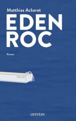 Eden Roc, Matthias Ackeret