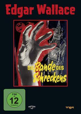 Edgar Wallace - Die Bande des Schreckens, Edgar Wallace