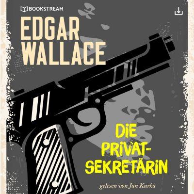 Edgar Wallace und der Fall: Die Privatsekretärin, Edgar Wallace