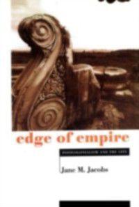 Edge of Empire, Jane M. Jacobs