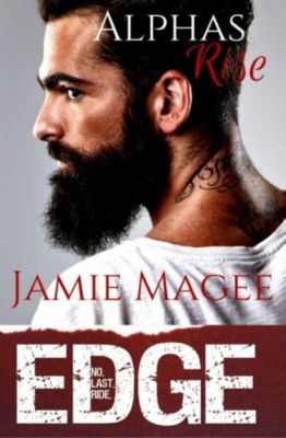Edge: Witching Hour Book: Alphas Rise: Beautiful Darkness (Edge: Witching Hour Book, #1), Jamie Magee