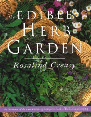 Edible Garden Series: The Edible Herb Garden, ROSALIND CREASY