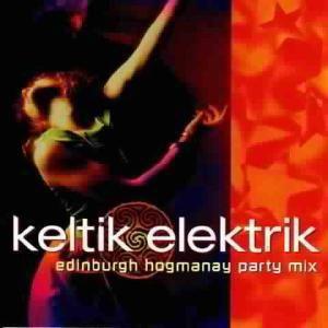 Edinburgh Hogmanay Party Mix, Keltik Elektrik