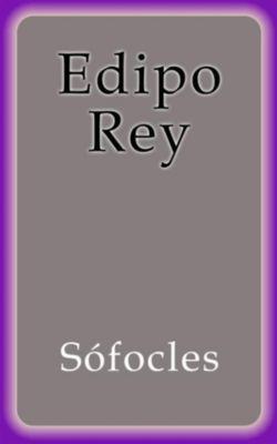 Edipo Rey, Sófocles