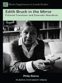 Edith Bruck in the Mirror, Phillip Balma